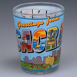 Sacramento Greetings From Sacramento Shotglass
