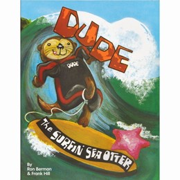 Dude the Surfing Sea Otter Book 8 1/2 x 11